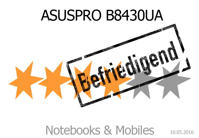 ASUSPRO B8430UA mit befriedigender Wertung