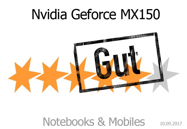rating nvidia geforce mx150 notebooks und mobiles. Black Bedroom Furniture Sets. Home Design Ideas