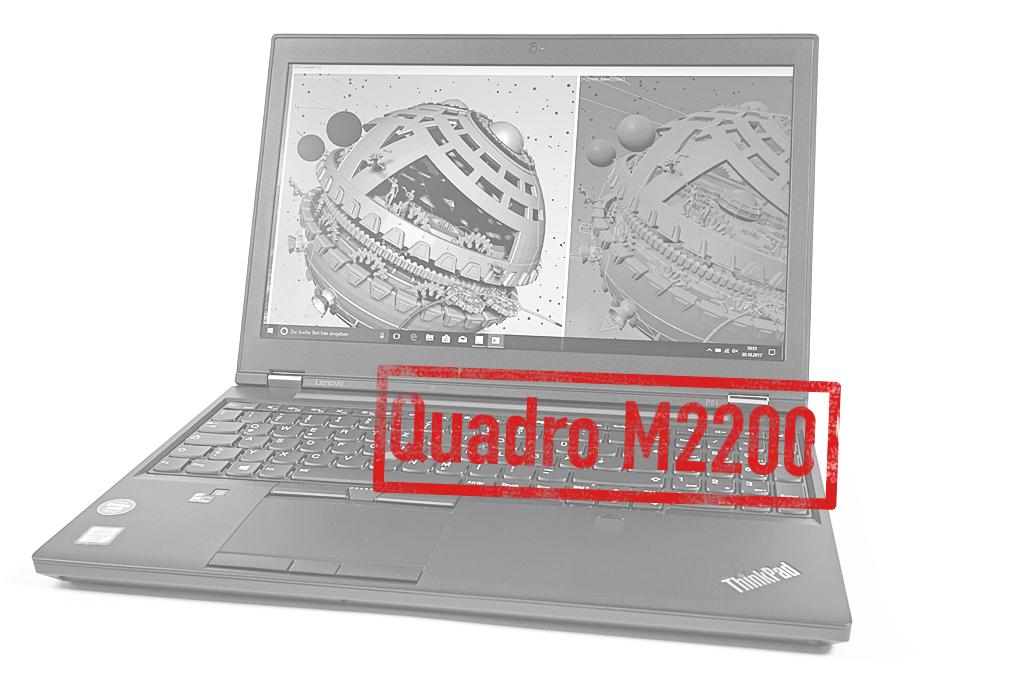 nvidia quadro m2200 laptop im test notebooks und mobiles. Black Bedroom Furniture Sets. Home Design Ideas