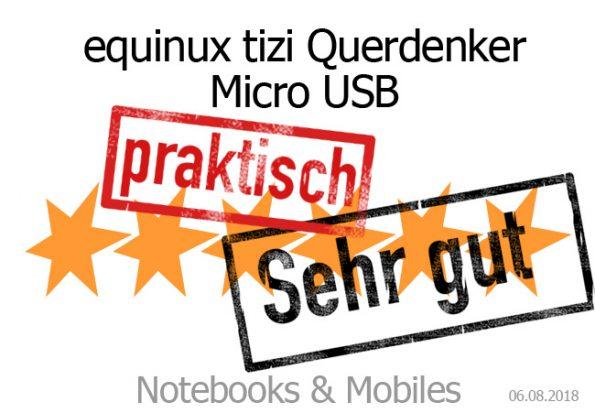 equinux tizi Querdenker Micro USB